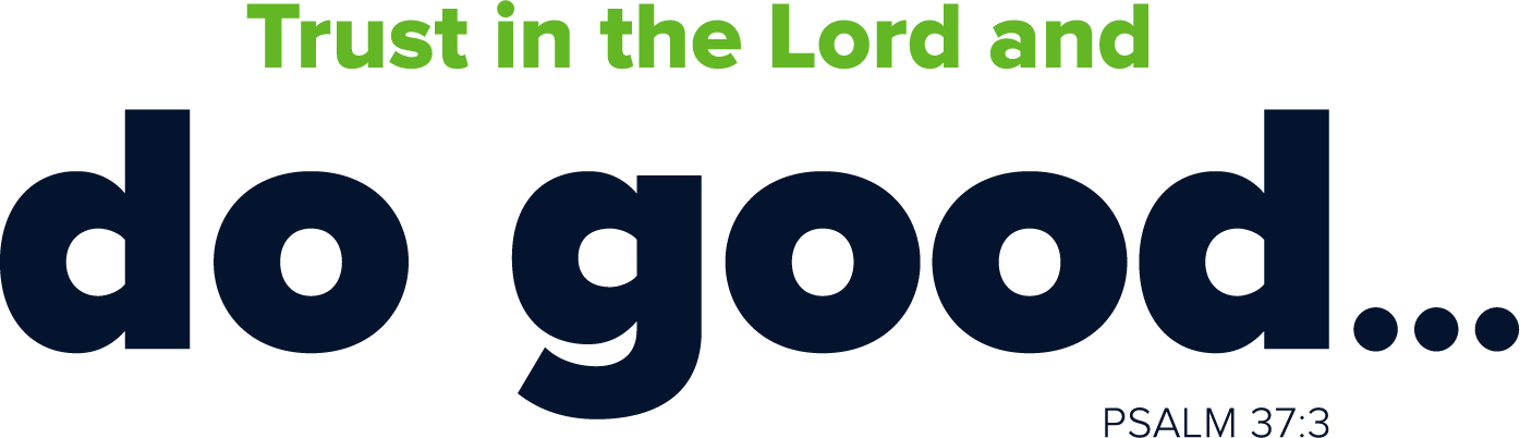 Trust in the Lord and do good - Annual Offering 2019